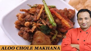 Aloo Choley Makhana..