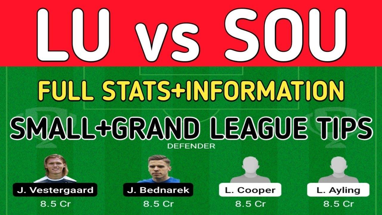 LU vs SOU DREAM11 TEAM   LEEDS vs SOUTHAMPTON FOOTBALL TODAY MATCH  PREDICTION - YouTube