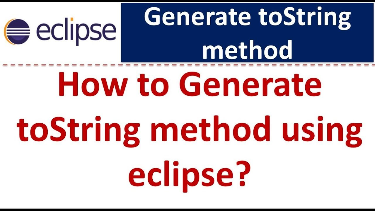 Java tutorial generate tostring using eclipse youtube java tutorial generate tostring using eclipse baditri Gallery