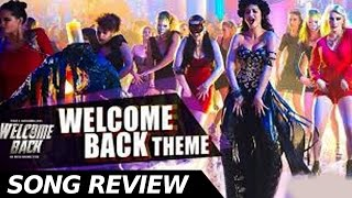 welcome back title song review - Bollywood Latest News
