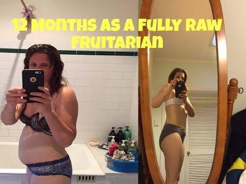 12 MONTHS as a RAW VEGAN FRUITARIAN/Weight Loss