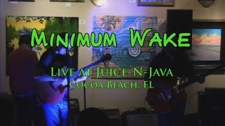Minimum Wake - Live at Juice N' Java 2014