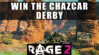 Rage 2 Wasteland Celebrity Chazcar Derby how to win the race - Part 6