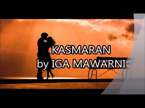 Kasmaran-Iga Mawarni (Lirik)