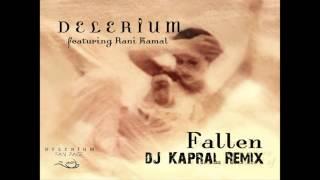 Скачать Delerium Fallen DJ Kapral Remix