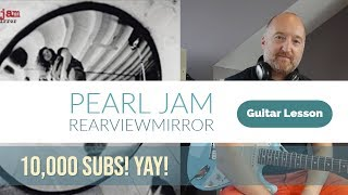 "PEARL JAM ""Rearviewmirror"" Guitar Lesson 