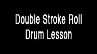 Drum Lesson - Double Stroke Roll