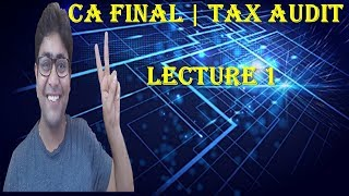 L1 Tax Audit | Audit Under Fiscal Law | CA Final Audit | BY CA KAPIL GOYAL