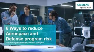 6 Ways to reduce Aerospace and Defense program risk