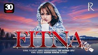 Fitna (o'zbek serial) | Фитна (узбек сериал) 30-qism