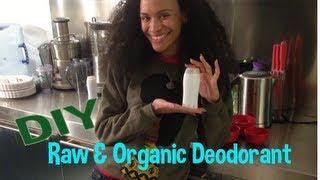 DIY Raw & Organic Deodorant