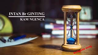 Download Lagu intan br ginting - kam ngenca (lirik video) mp3