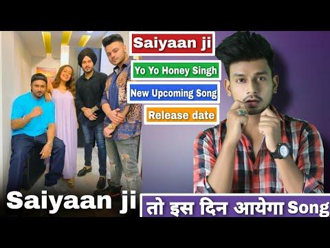 yo-yo-honey-singh-saiyaan-ji-|-saiyaan-ji-song-trailer-|-saiyaan-ji-song-release-date-|-saiyan-ji