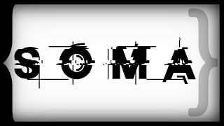 Errant Signal - SOMA (Spoilers)