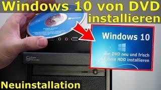Windows 10 Neuinstallation - von DVD neu installieren