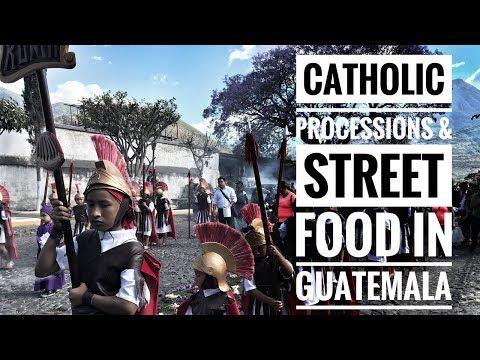 STREET FOOD AND CATHOLIC PROCESSIONS WITH KIDS - GUATEMALA