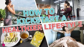 How To Kickstart A Healthier Lifestyle - No Sweat: EP20
