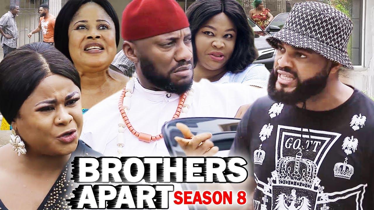 Download BROTHERS APART SEASON 8 - Yul Edochie New Movie 2020 Latest Nigerian Nollywood Movie Full HD
