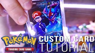 How to Make a CUSTOM Pokemon Card!! + FULL ART Ash-Greninja EX