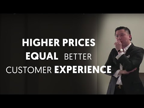 Why Higher Prices Lead To Better Experience - How To Sell Hi