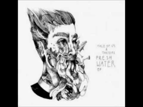 Tale of Us, The/Das - Fresh Water (Original Mix)