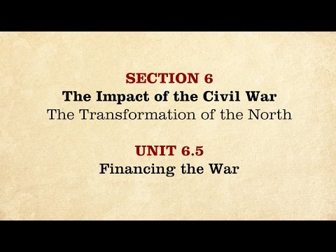 MOOC | Financing the War | The Civil War and Reconstruction, 1861-1865 | 2.6.5