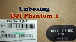 Vlog 7# Unboxing DJI Phantom 4 Refurbished