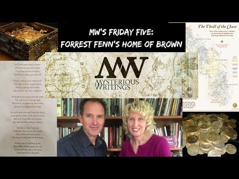 MW's Friday Five: Forrest Fenn's Home of Brown – Mysterious