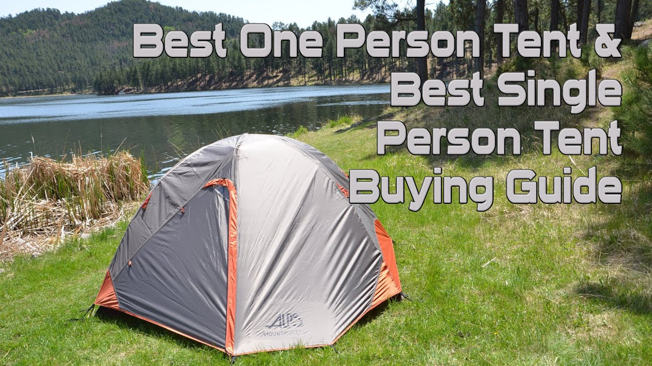 & Best One Person Tent | Best Single Person Tent Buying Guide - YouTube