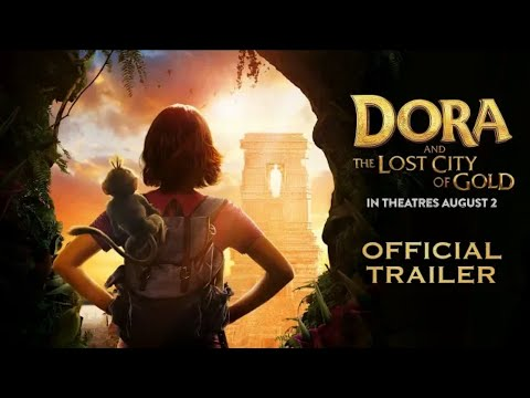 """""""dora-and-the-lost-city-of-gold---official-trailer"""