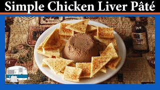 Chicken Liver Pate - White Trash Cooking