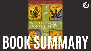 The Four Agreements | 5 Most Important Points | By Don Miguel Ruiz