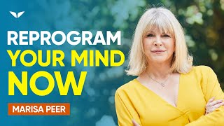 Reprogram Your Mind Through Affirmations | Marisa Peer