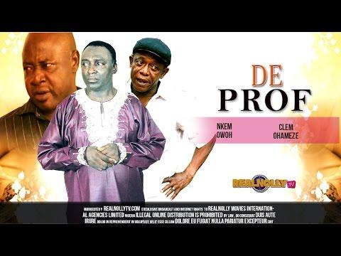 Nigerian Nollywood Movies  De Prof 1