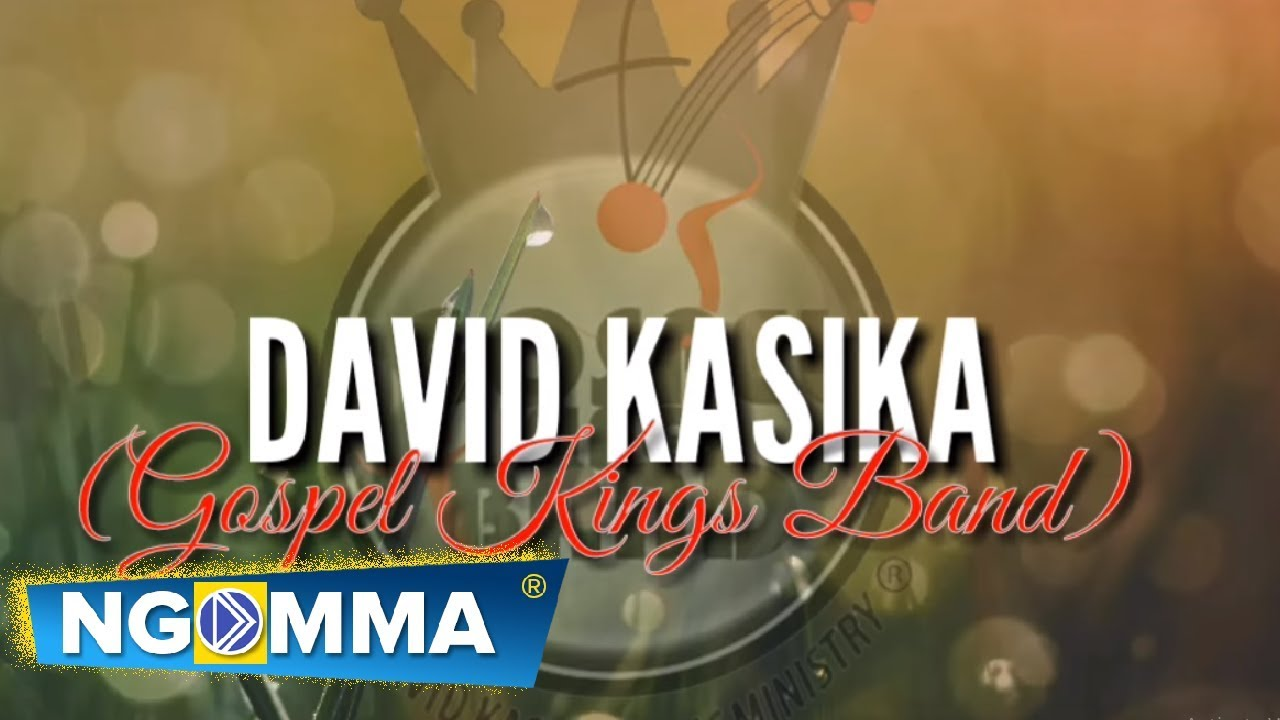 Download JINA LA YESU -DAVID KASIKA with GOSPEL KINGS BAND (OFFICAL AUDIO)