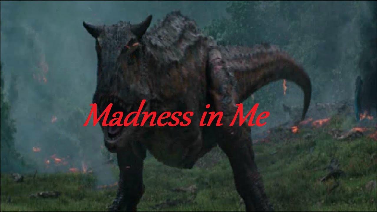 Carnotaurus Tribute - Madness in Me