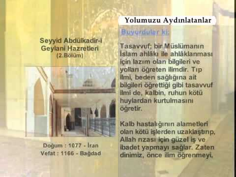 SEYYID ABDULKADIR GEYLANI HAZRETLERİ 2 (YOLUMUZU AYDINLATANLAR)