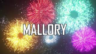 JOYEUX ANNIVERSAIRE MALLORY !