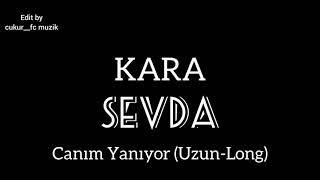 Kara Sevda Müzikleri - Canım Yanıyor (Uzun-Long)