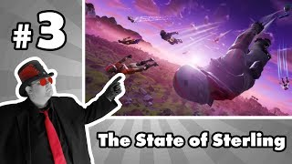 The State Of Sterling #3