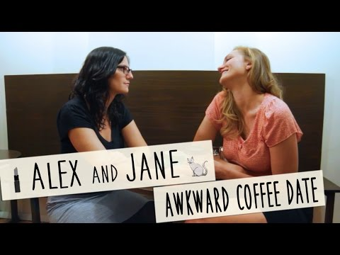 Alex and Jane: Episode 3 - Awkward Coffee Date