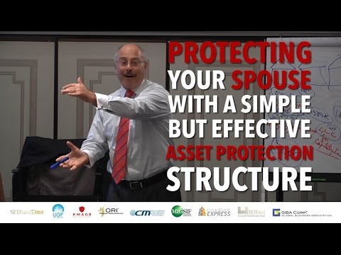 Protecting Your Spouse with a Simple but Effective Asset Protection Structure