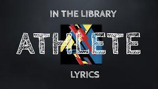Athlete In The Library - Lyrics