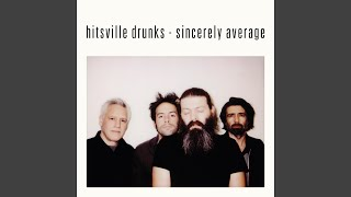 Watch Hitsville Drunks I Was Never There video