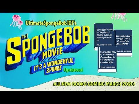 "NEW SpongeBob Movie 3 ""IT'S A WONDERFUL SPONGE"" Books Coming March 2020!"