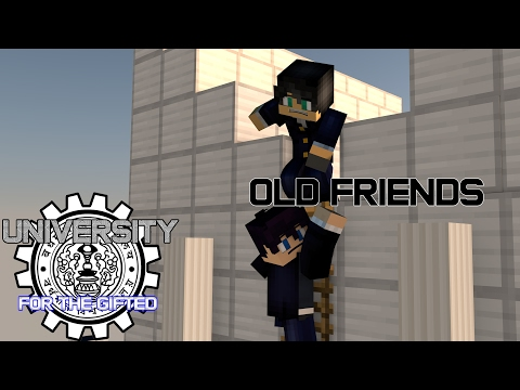 University For The Gifted: #1 Old Friends (Minecraft Roleplay)