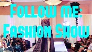 Follow me to a Fashion show! Thumbnail