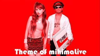 Mihimaru GT- Theme of mihimaLive