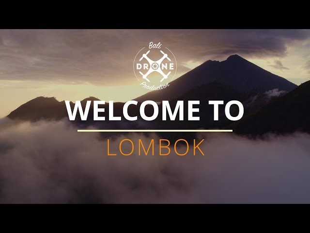 Welcome to Lombok - Best Places to visit - 4K - Drone Inspire 2