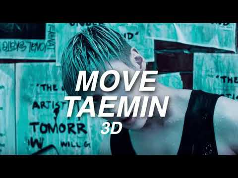 [3D AUDIO] TAEMIN - MOVE | use headphones!